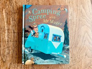Camping Spree With Mr. Magee